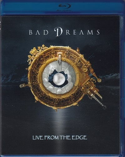 Bad Dreams - Live From The Edge (2017)