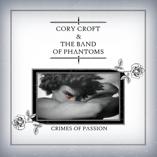 Cory Croft & the Band of Phantoms - Crimes of Passion (2020)