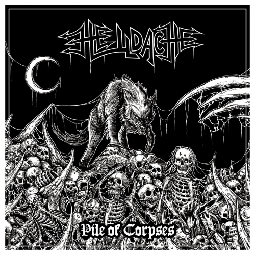 Helldache - Pile of Corpses (2020)