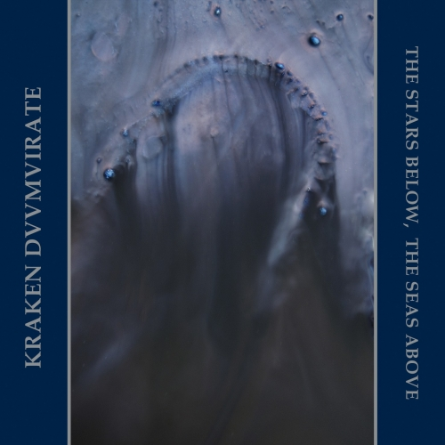 Kraken Duumvirate - The Stars Below, the Seas Above (2020)