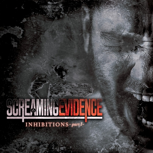 Screaming Evidence - Inhibitions, Pt. 1 (EP) (2020)