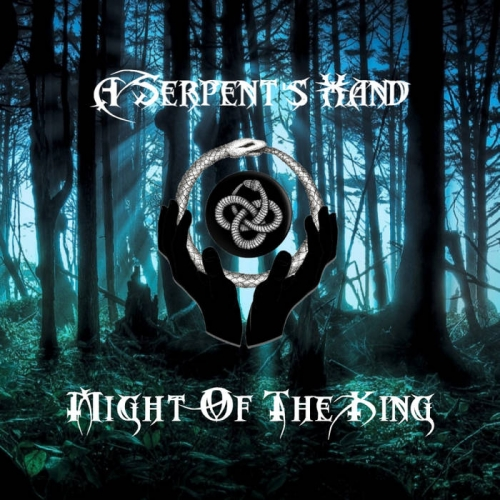 A Serpent's Hand - Might of the King (2020)