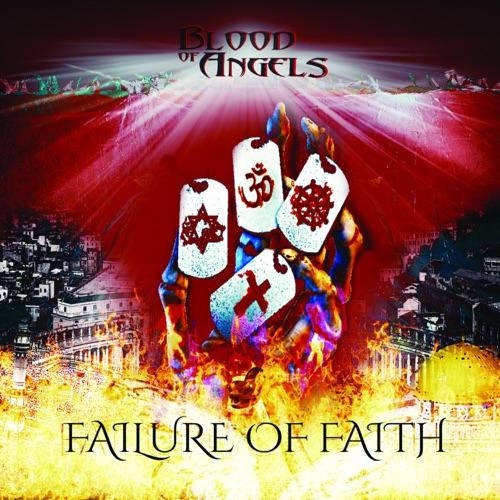 Blood of Angels - Failure of Faith (2020)