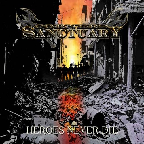 Corners of Sanctuary - Heroes Never Die (2020)
