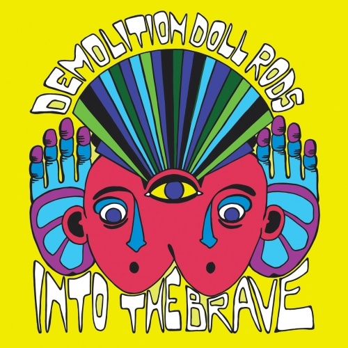 Demolition Doll Rods - Into the Brave (2020)