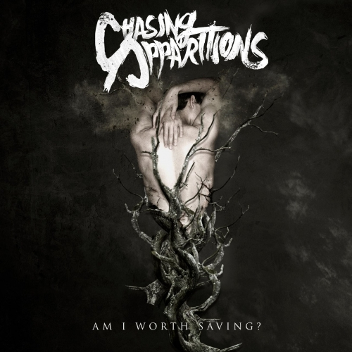 Chasing Apparitions - Am I Worth Saving? (EP) (2020)