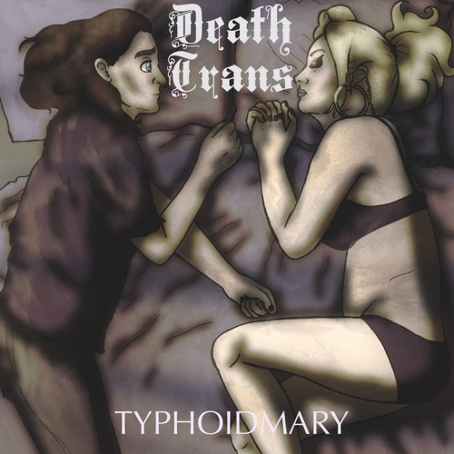 Typhoidmary - Death Trans (2020)
