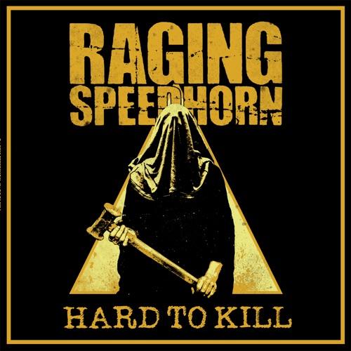 Raging Speedhorn - Hard to Kill (2020)