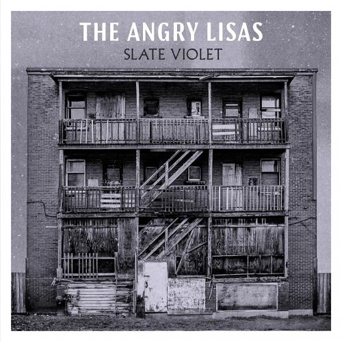 The Angry Lisas - Slate Violet (2020)