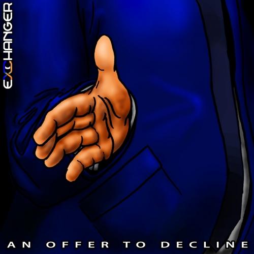 Exchanger - An Offer to Decline (2020)