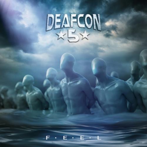 Deafcon5 - F.E.E.L. (2020)