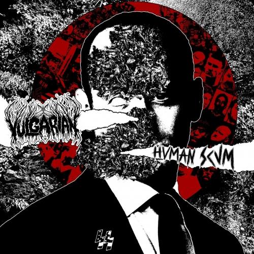 Vulgarian - Human Scum (2020)