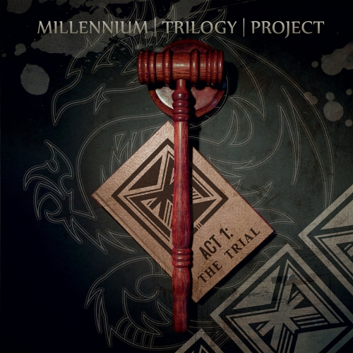 Millennium Trilogy Project - Act 1: The Trial (2020)