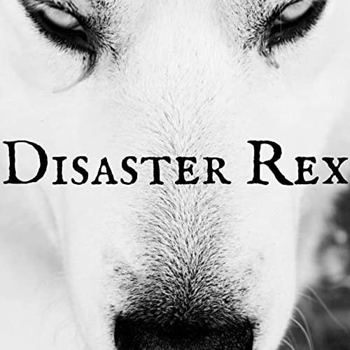 Disaster Rex - Disaster Rex (2020)