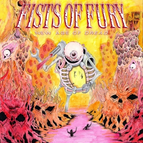 Fists of Fury - New Age of Dread (2020)