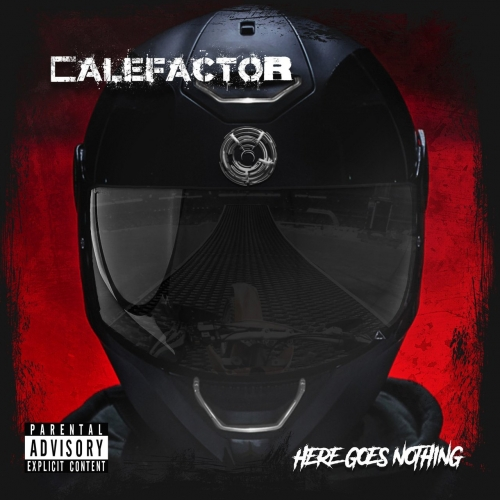 Calefactor - Here Goes Nothing (2020)