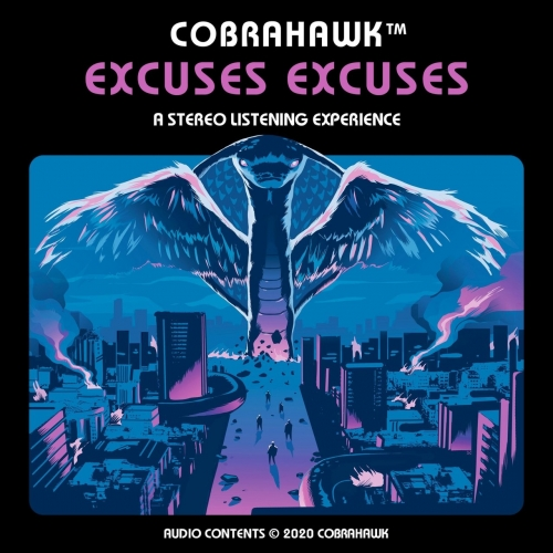 Cobrahawk - Excuses Excuses (2020)