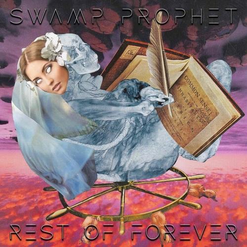 Swamp Prophet - Rest of Forever (2020)