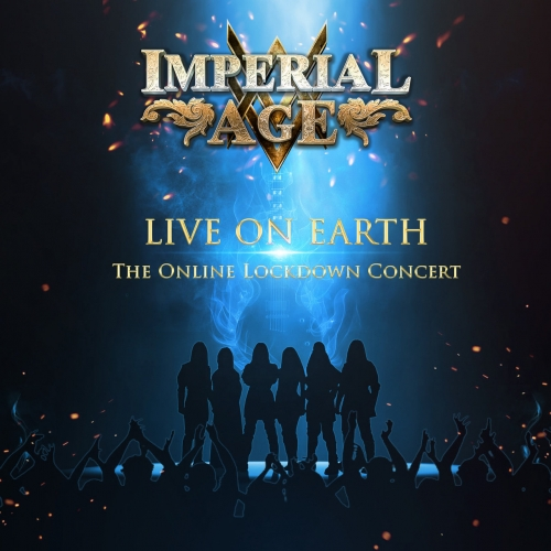 Imperial Age - Live on Earth (The Online Lockdown Concert) (2020)