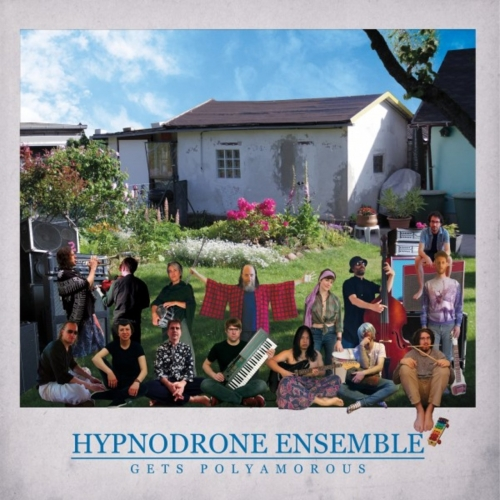 Hypnodrone Ensemble - Gets Polyamorous (2020)