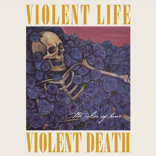 Violent Life Violent Death - The Color Of Bone (EP) (2020)