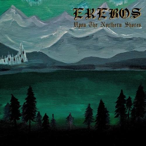 Erebos - Upon the Northern Shores (2020)