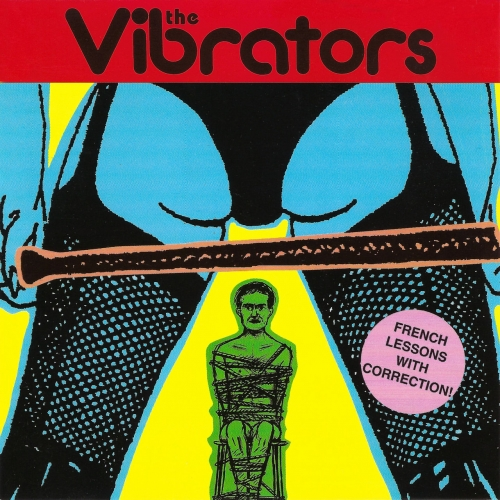 The Vibrators - French Lessons With Correction! (Deluxe 2020 Remaster) (1997)