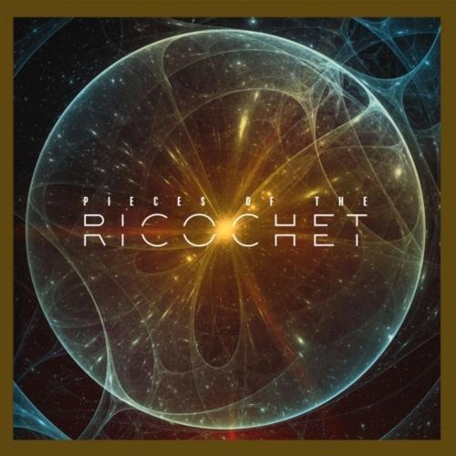Ricochet - Pieces of the Ricochet (2020)