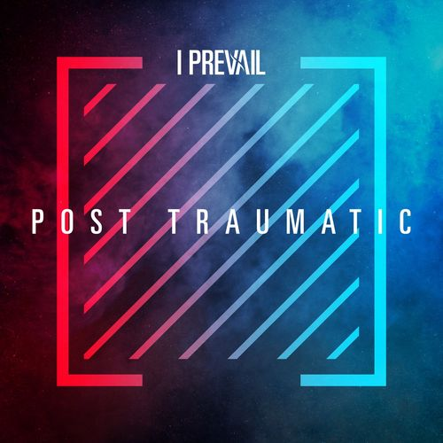 I Prevail - POST TRAUMATIC (Live / Deluxe) (2020)