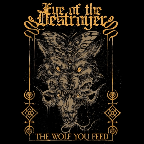 Eye of the Destroyer - The Wolf You Feed (EP) (2020)