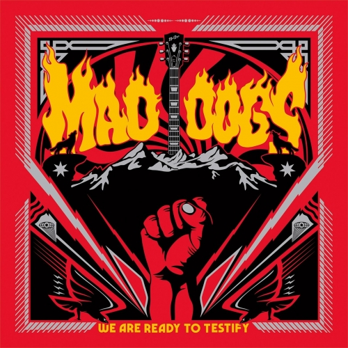 Mad Dogs - We Are Ready to Testify (2020)