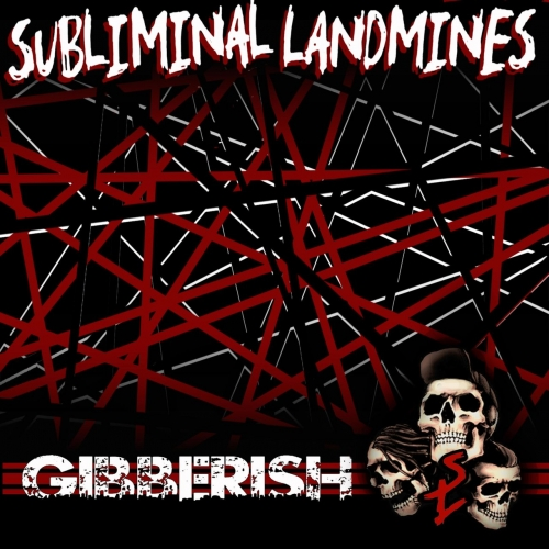 Subliminal Landmines - Gibberish (2020)
