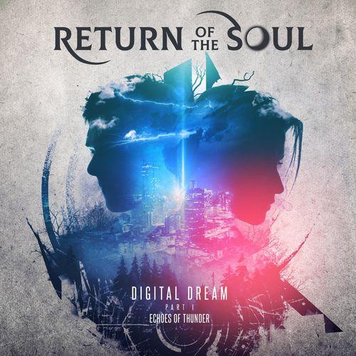 Return of the Soul - Digital Dream. Pt. 1. Echoes of Thunder (2020)