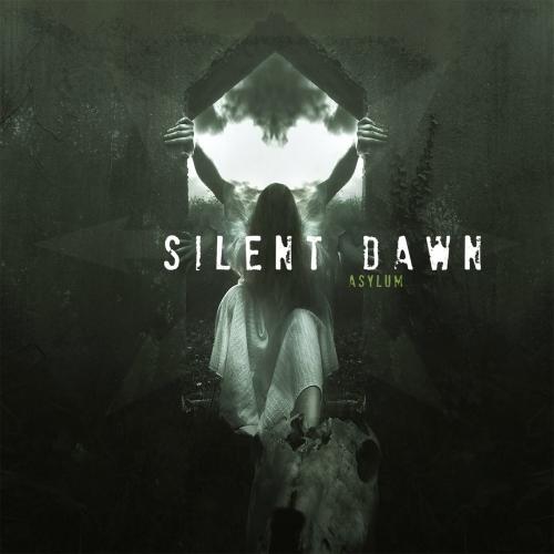 Silent Dawn - Asylum (2020)