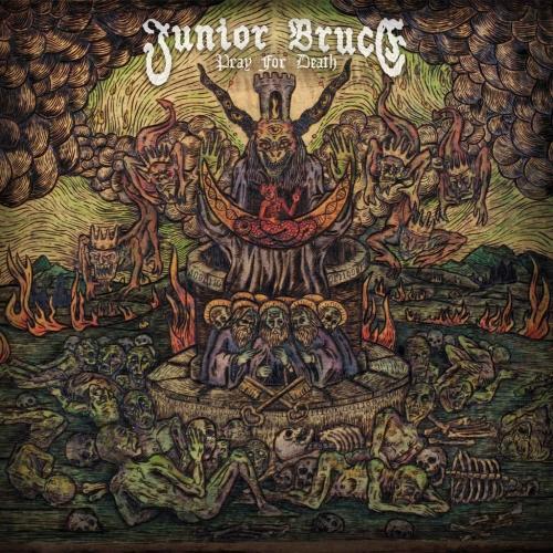 Junior Bruce - Pray for Death (2020)