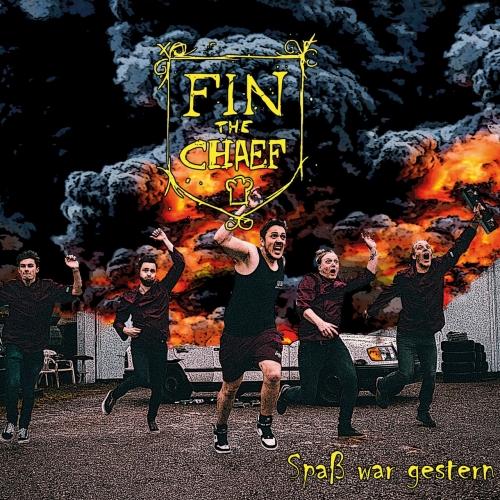 Fin the Chaef - Spaß war gestern (2020)