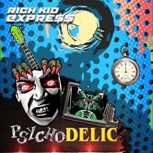 Rich Kid Express - Psychodelic (2020)