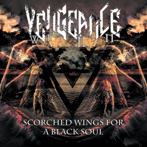 Vengeance Within - Scorched Wings for a Black Soul (2020)