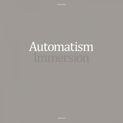 Automatism - Immersion (2020)