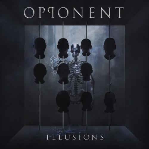 Opponent - Illusions (2020)