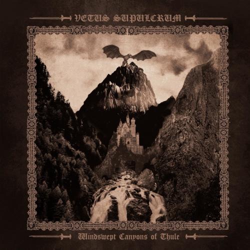 Vetus Supulcrum - Windswept Canyons of Thule (2020)