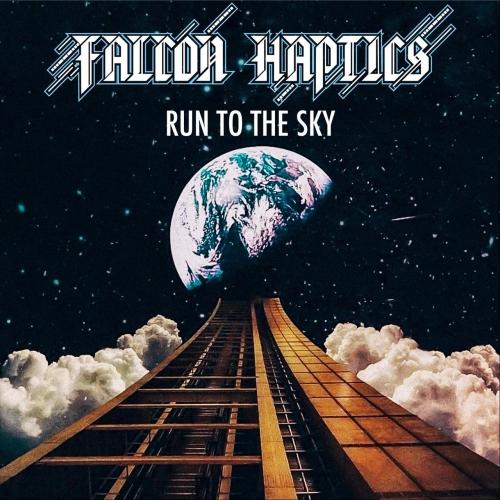 Falcon Haptics - Run to the Sky (2020)