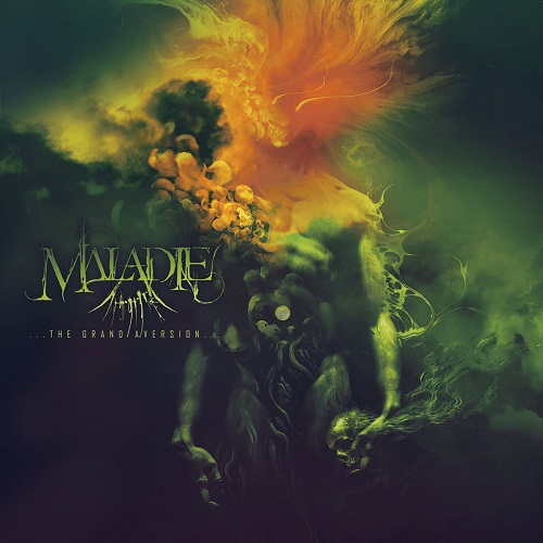Maladie - ...the Grand Aversion... (2020)