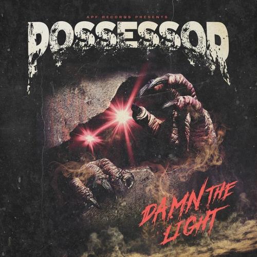 Possessor - Damn the Light (2020)