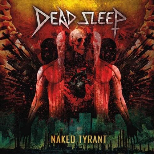 Dead Sleep - Naked Tyrant (2020)