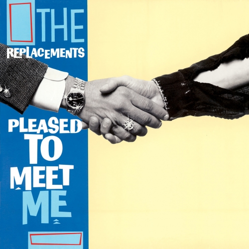 The Replacements - Pleased To Meet Me (Deluxe Edition) (2020)