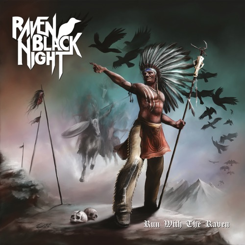 Raven Black Night - Run with the Raven (2020)