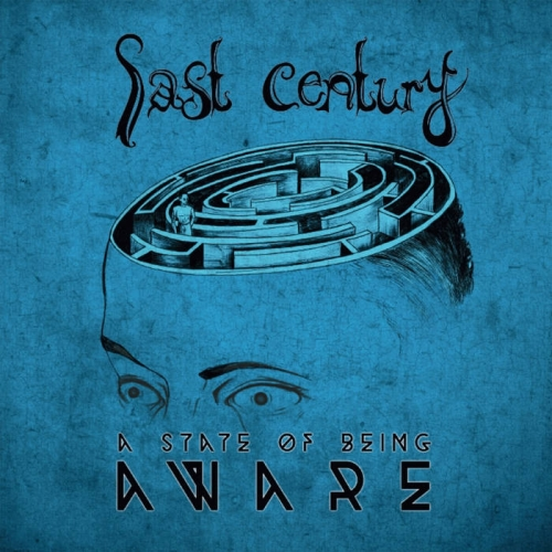 Last Century - A State of Being Aware (2020)