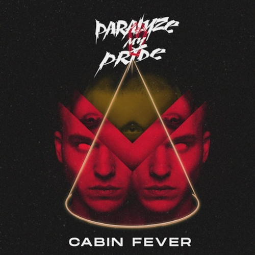 Paralyze My Pride - Cabin Fever (EP) (2020)