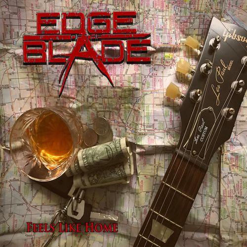 Edge Of The Blade - Feels Like Home (2020)